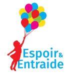 Espoir&Entraide… Leur efficacité c'est notre cœur!